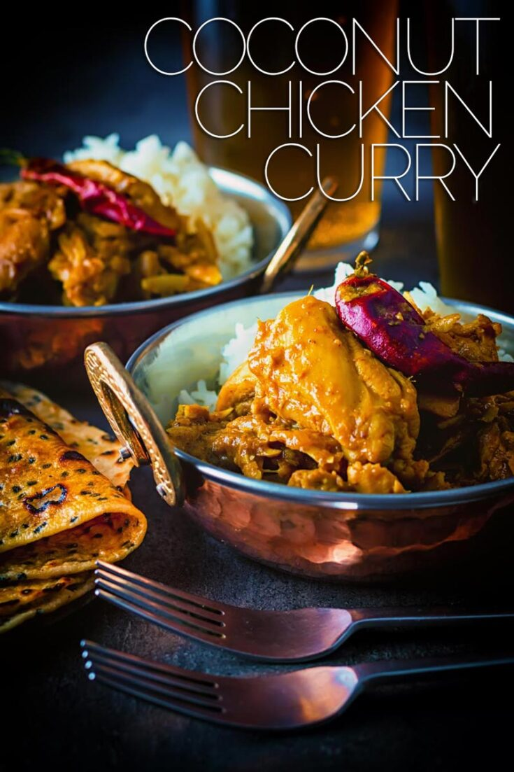 Heady with Cloves & Cinnamon this Fragrant Indian Coconut Chicken Curry packs a punch of chili to get the blood racing, which of course you could tone down #mildchickencurry #easycoconutchickencurry #chickencurry #spicychickenrecipe #spicyrecipes
