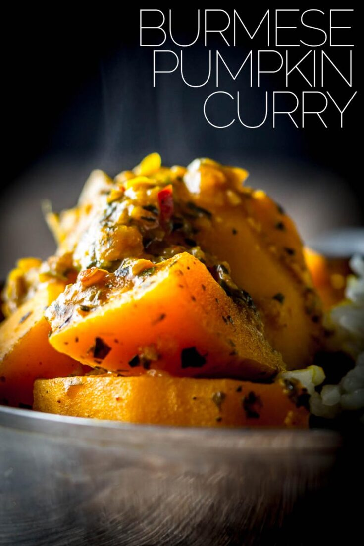 Pumpkin is the most wonderfully versatile ingredient and this pumpkin curry of Burmese influence is softened with Tamarind with a beautiful mint back note. #burmeserecipes #Vegetariancurry