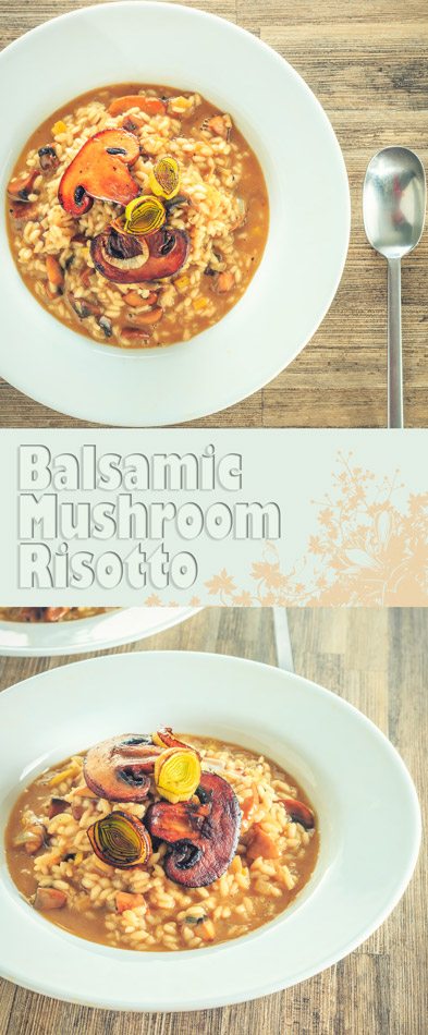 Balsamic Leek and Mushroom Risotto