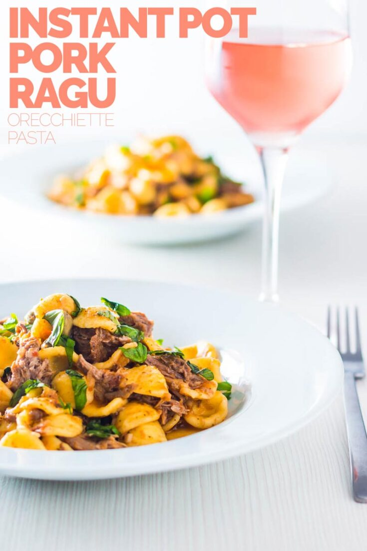 Pork Ragu that tastes like it has been slow cooked for 24 hours however it only takes an hour or so thanks to the Instant Pot served with hearty Orecchiette Pasta.  #instantpot #pressurecookerecipes #orecchiettepastarecipes #ragurecipes