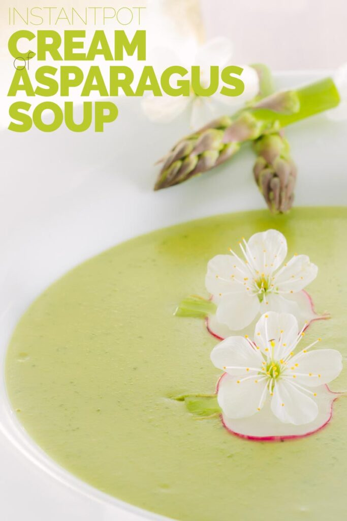 Asparagus Soup may seem a little indulgent but this cream of asparagus soup is a beautifully spring-like dish with a surprising and tasty garnish. #instantpotasparagussoup #vegatriansoup