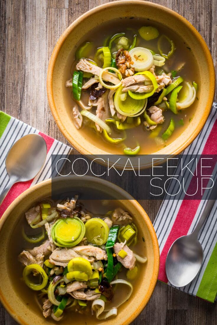 Recipes for CockaLeekie soup or Cock a Leekie soup date back to the 1500's and my version embraces the traditional use of prunes and pearl barley and is a real winter warmer!  #souprecipes  #chickensouprecipes