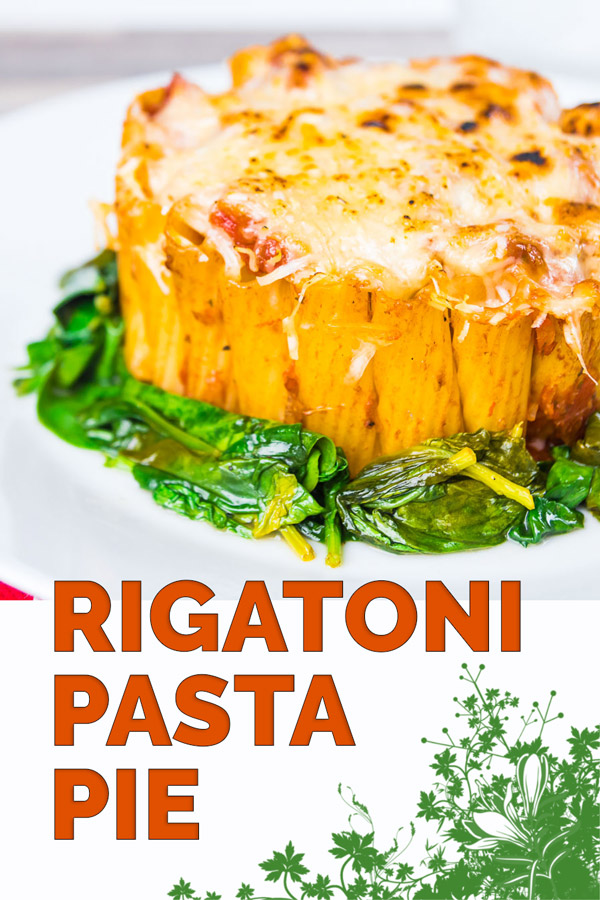 Yes I know it is not really a pie, but hey it is my rigatoni pasta pie... Rigatoni standing to attention with a balsamic tomato sauce, mozzarella and Parmesan and wilted spinach!