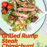 Chimichurri Sauce is the now classic Argentine and Uruguian uncooked sauce that is the perfect accompaniment to grilled meats and in this case, rump steak!
