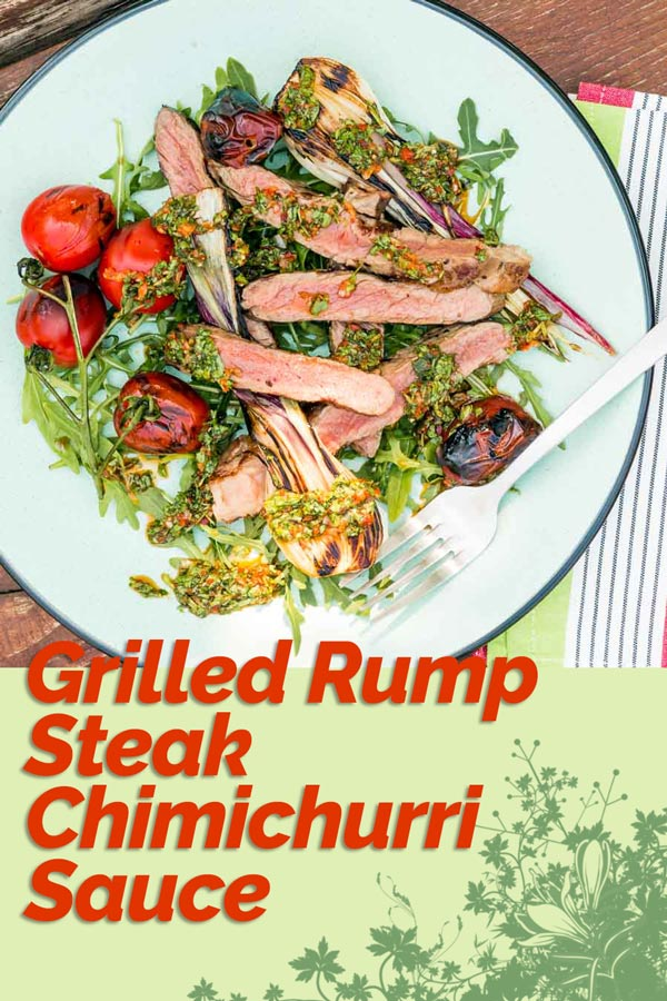 Chimichurri Sauce is the now classic Argentine and Uruguian uncooked sauce that is the perfect sauce for grilled meats and in this case, rump steak!d meats!  #steak #chimichurri #grillingseason