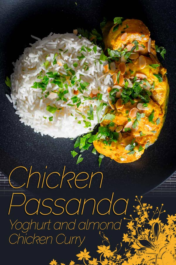A chicken passanda is a relatively mild 'Mughal' curry loaded with yoghurt and almond and is one of my absolute favourites. #curry #indian #mildcurry #moghul #recipe #indianfood #recipeideas #recipeoftheday #dinnerfortwo