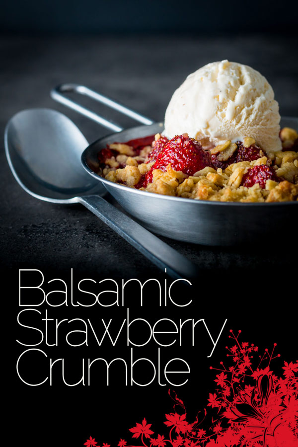 Balsamic vinegar really does make the flavour of strawberries pop and so this balsamic strawberry crumble is a strawberry delight, try it, seriously! #dessert #strawberry #summerfun #sumemrfood #desertrecipe #recipeoftheday #recipes #recipeideas