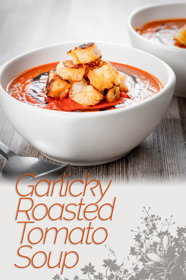 With a little bit of extra effort you can elevate a simple roasted tomato soup to a whole new taste level with hints of thyme and lots of roasted garlic. #soup #wintersoups #souprecipes #tomatosoup #soupoftheday #soupideas #recipeideas #recipeoftheday
