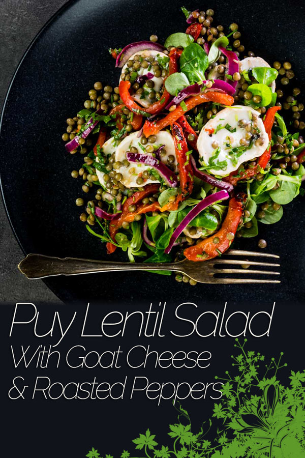 This delicious puy lentil salad is loaded with gloriously salty, fresh, soft goats cheese and wonderfully sweet roasted red pepper! #saladrecipes #vegetarianrecipes #vegetariansaladrecipes #goatscheese #maincoursesaladrecipes #recipe #recipeideas #recipeoftheday