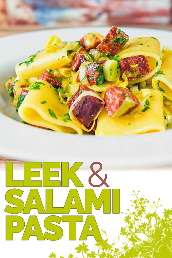 A simple pasta recipe is a great midweek dinner fall back and this salami and leek pasta ticks all of the boxes as well as being utterly delicious! #pastadinner #pastarecipe #quickpastarecipes #easypastarecipe #pastadinner #pasta #Recipeideas #recipes #recipeoftheday