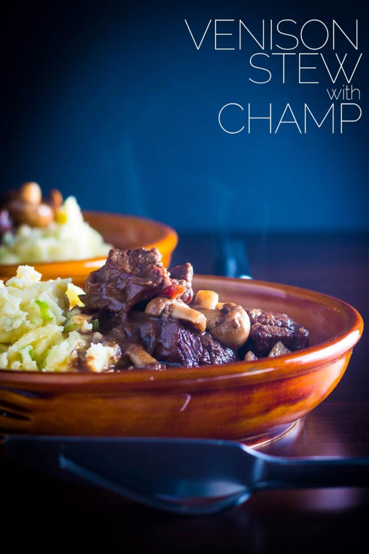 Wild meat is a real treat and this warming venison stew with mushrooms matched with an Irish champ is an Autumnal treat to keep you warm. With an overnight marinade and limited preparation it's a great weekend family supper. #stewrecipes #venisonrecipes #wildgamerecipes #comfortfood  #wildmeatmarinade