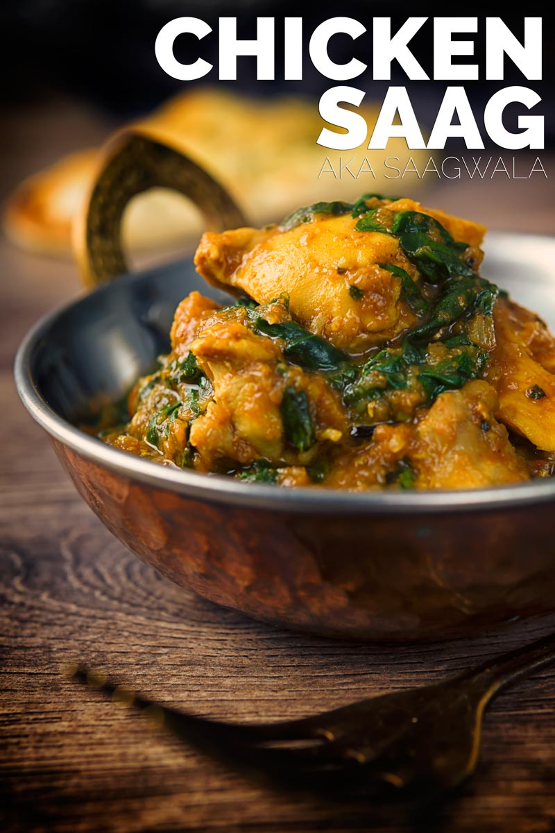 A chicken saag or saagwala is a popular dish on the British Indian Curry restaurant menu, simple and medium spiced this has your spinach requirement covered. #easychickenrecipes #chickencurryrecipe