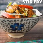 This mango chicken stir fry is a mish-mash of South East Asian and Chinese influences, it is sweet, sour and most importantly on your table in just 25 minutes! #easychickenstirfry #chickenandmangodinners