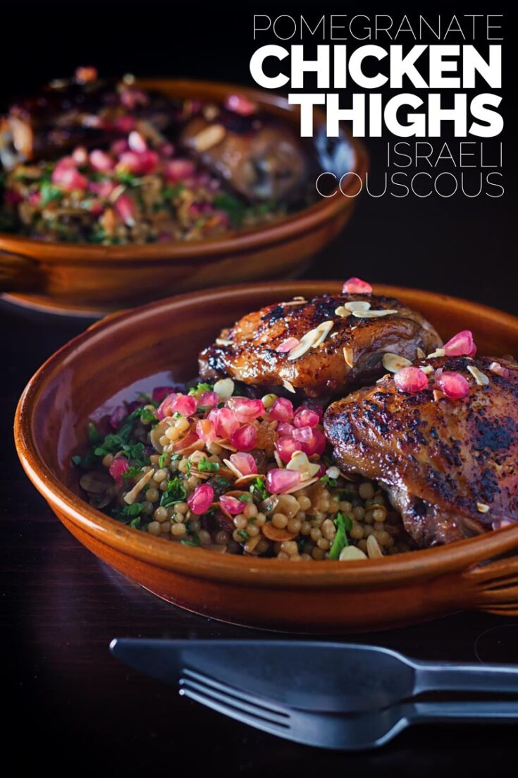 We use both Pomegranate molasses and pomegranate seeds and serve with a simple couscous salad.