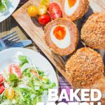 Tall overhead image of baked scotch eggs with one cut open showing jammy yolk in a picnic setting with a green side salad with text