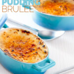 Tall image of two individual instant pot rice pudding cooked in blue serving pots with a brulee topping with text