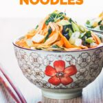 Portrait image of a bowl with Asian patterns and chopsticks containing sweet and sour Stir Fried Noodles with text