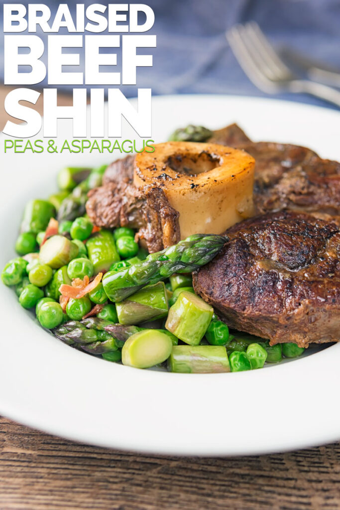 Braised Beef Shin with Asparagus and Peas