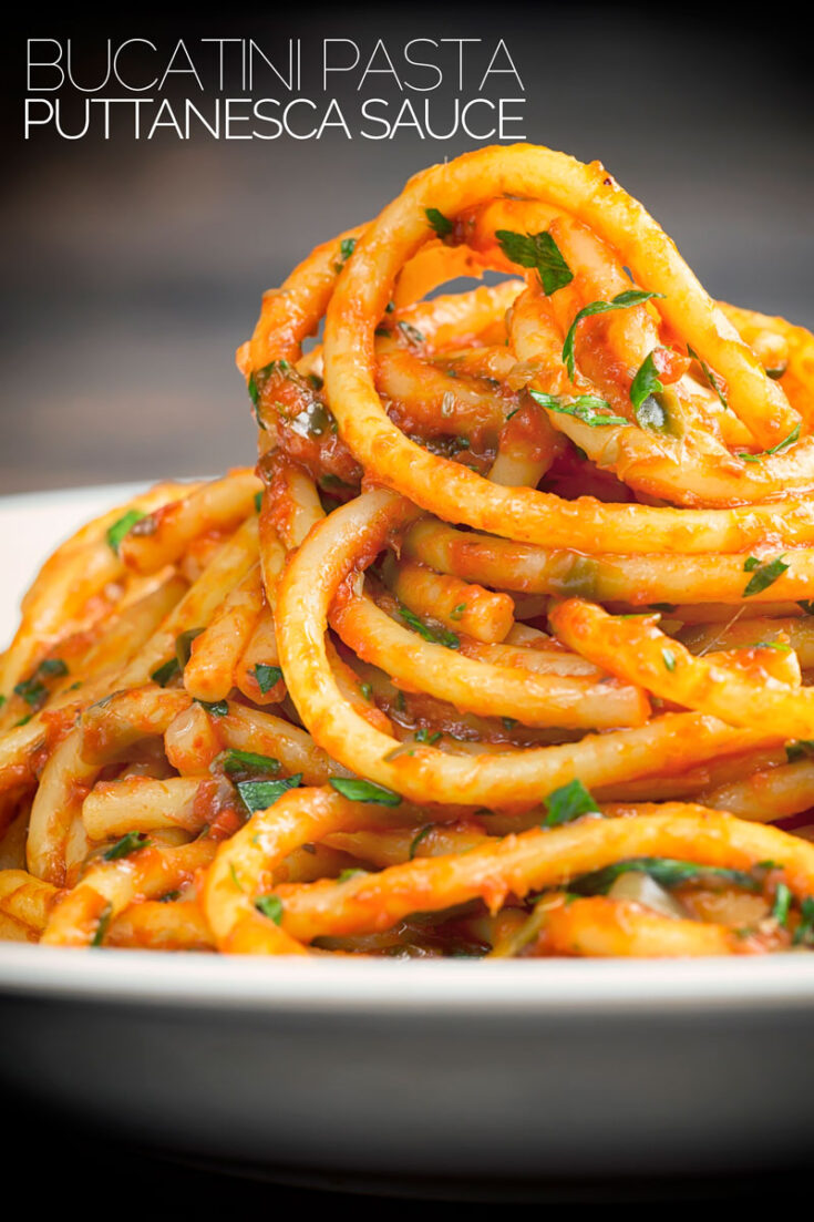 Bucatini Pasta with Puttanesca Sauce