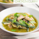 Portrait image of Thai Green Chicken Curry featuring green beans and bamboo shoots served in two white bowls with text overlay