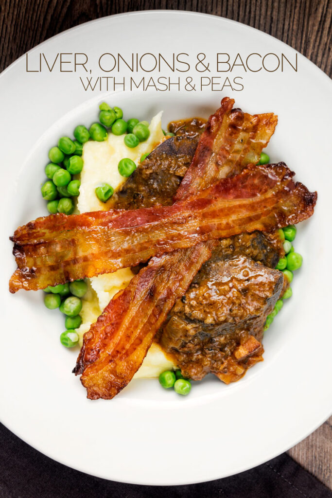 Portrait overhead image of bacon liver an onions with mash and peas served in a white bowl with text overlay