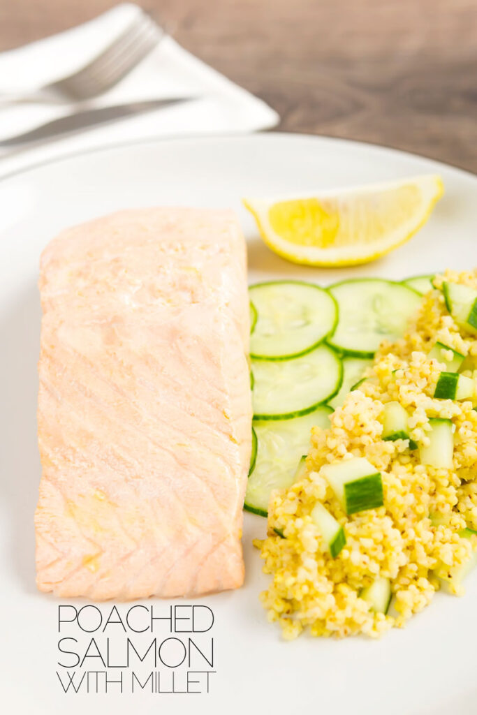 Portrait image of a poached salmon fillet served with cucumber and millet on a white plate with text overlay