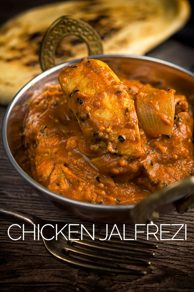 Portrait image of a chicken jalfrezi curry in a copper coated curry bowl served with a naan bread with text overlay