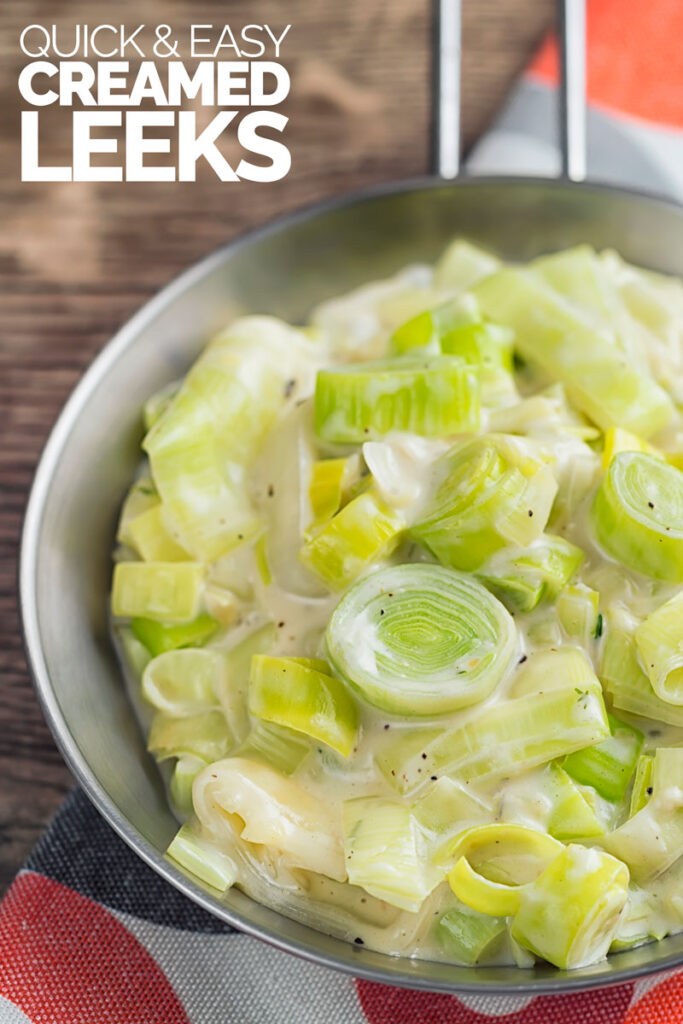 Portrait image of classic creamed leeks served in a pan with text overlay