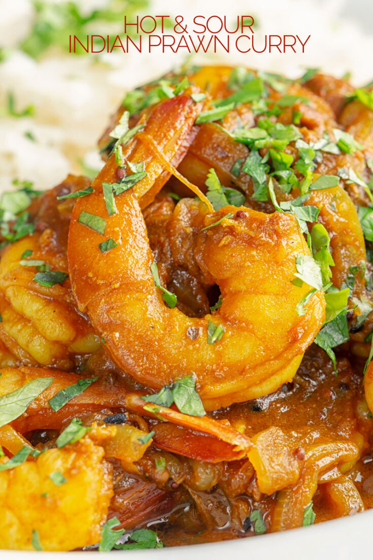 A super quick, simple and delicious hot and sour Indian prawn curry that can be on your plate in less than 20 minutes!