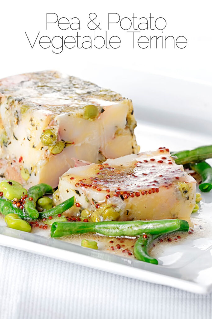 Portrait image of a vegetable terrine featuring peas and potatoes served on a white plate with beans and a mustard dressing with a text overlay