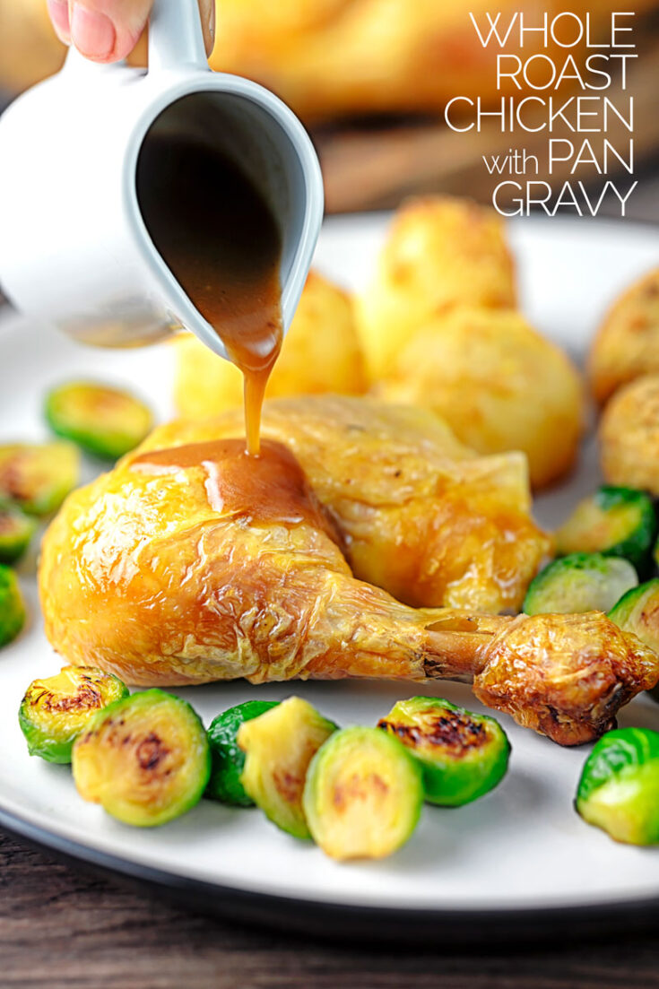 Cooking the perfect whole roast chicken is always special and this one comes with a delicious and simple pan gravy!