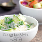 Portrait image of a cucumber and mint raita served in a small white bowl with text overlay