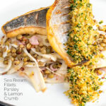 Portrait image of pan fried sea bream fillet served with a parsley crumb and puy lentils with fennel with text overlay