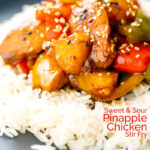 Portrait image of a Chinese influenced sweet and sour pineapple chicken dish served with white rice with a text overlay