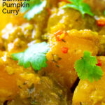 Portrait close up image of a Burmese influenced vegan pumpkin curry served with white rice and fresh coriander with a text overlay