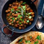 Overhead vegan Punjabi chole masala curry served in an iron karai featuring a title overlay.